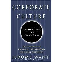 Corporate Culture: Illuminating the Black Hole