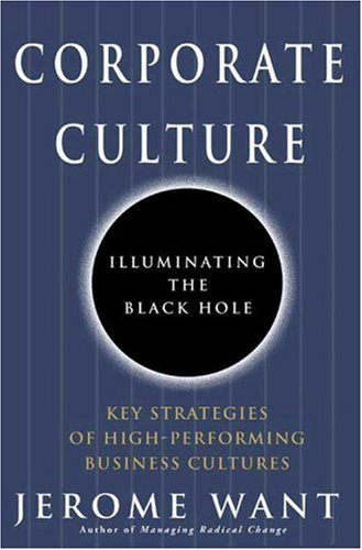 Corporate Culture: Illuminating the Black Hole