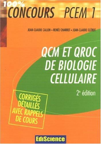 QCM et QROC de biologie cellulaire : Avec corrigs dtaills