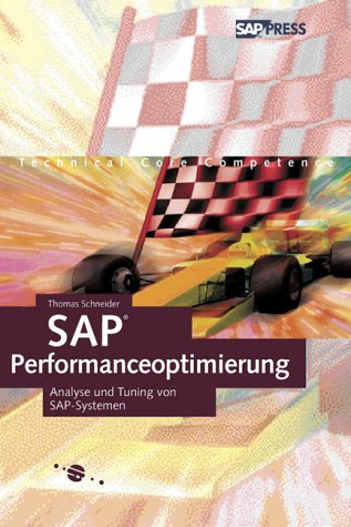 SAP-Performanceoptimierung - Analyse und Tuning von SAP-Systemen (SAP PRESS)