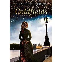 Goldfields (Funken der Vergangenheit)
