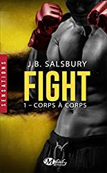 Fight : Tome 1, corps à corps