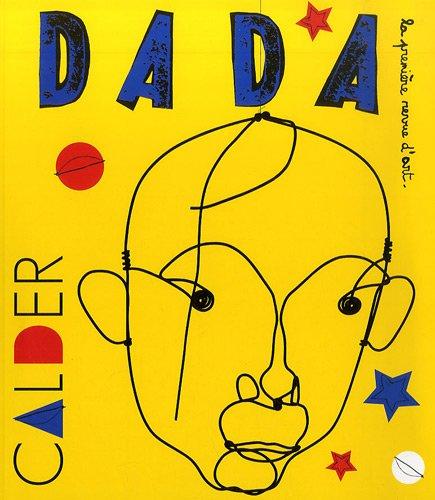 Alexandre Calder (Revue Dada n°146) par Collectif