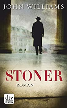 Stoner: Roman (German Edition) by [Williams, John]