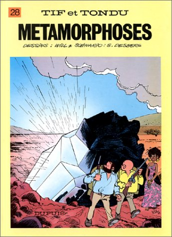 Tif et Tondu, tome 28 : Métamorphoses