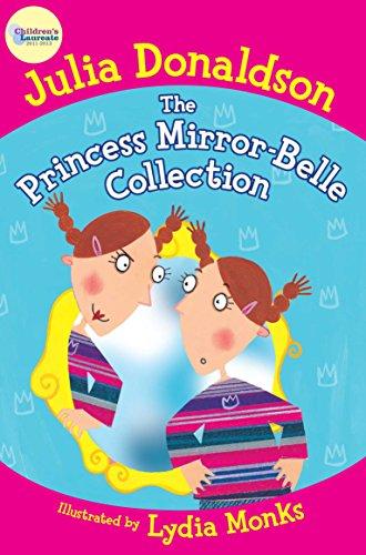 The Princess Mirror-Belle Collection por Julia Donaldson