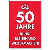 DankeDir! 50 Jahre, Ruhig Bleiben - Geschenk 50. Geburtstag, Geschenkidee Geburtstagsgeschenk Fünzigsten, Geburtstagsdeko/Partydeko / Party Zubehör/Geburtstagskarte