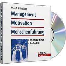 Management, Motivation & Menschenführung: Kompaktseminar