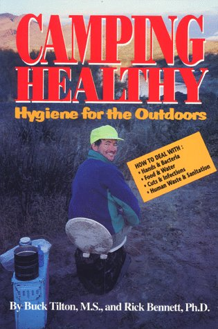 Camping Healthy: Hygiene for the Outdoors (Travel)