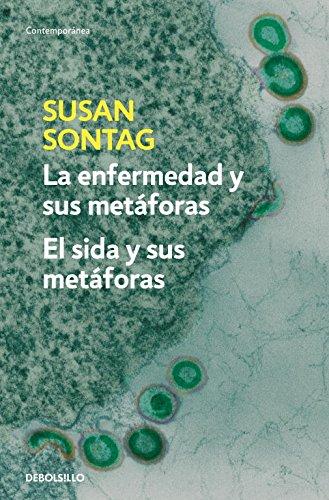 La enfermedad y sus metáforas | El sida y sus metáforas (CONTEMPORANEA) por Susan Sontag