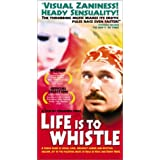 Life Is to Whistle