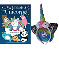 Unicorn Gift Set for Girls - Unicorn Headband and All My Friends are Unicorns Rhyming Story and Coloring Book