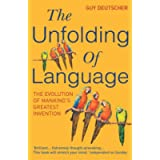 The Unfolding Of Language: The Evolution of Mankind`s greatest Invention