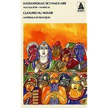 Internationale de l'imaginaire, N° 20 : Cultures du monde : Matériaux et pratiques