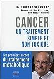 Cancer - Un traitement simple et non toxique