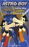 Astroboy, Tome 4 : Astro Boy contre Astro Boy