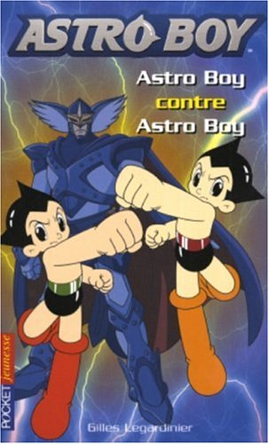 Astroboy, Tome 4 : Astro Boy contre Astr...