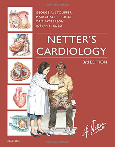 Netter's Cardiology, 3e (Netter Clinical Science) por George Stouffer MD