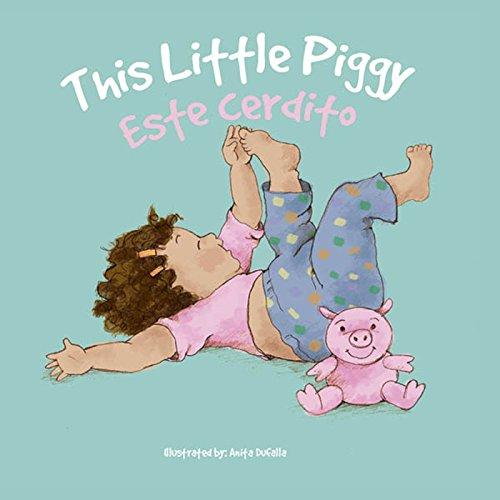 Esta Cerdito: This Little Piggy (Nursery Rhymes) por Rhea Wallace
