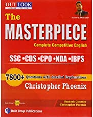 The Masterpiece Complete Competitive English For SSC   CDS   CPO   NDA   IBPS 7800+ Questions with Detailed Explanations