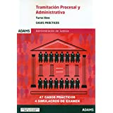 Casos prácticos de Tramitación procesal y administrativa, turno libre