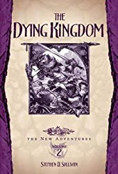 The Dying Kingdoms: 2 (Dragonlance: The New Adventures Trinistyr Trilogy)
