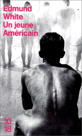 Un jeune Américain par Edmund White