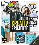 Meine 100 liebsten Kreativ-Projekte - Basteln durchs...