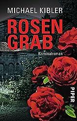 Rosengrab: Kriminalroman (Darmstadt-Krimis 3)