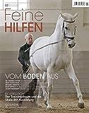 Feine Hilfen (Feine Hilfen / Das Bookazin für den verantwortungsvollen Umgang mit Pferden)