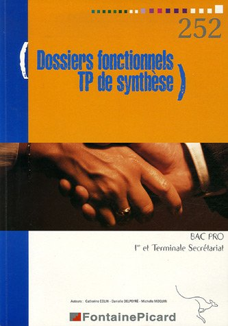 Gestion des dossiers fonctionnels et TP de synthèse Bac Pro secrétariat 1e et Tle