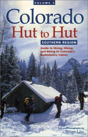 Southern Region (Colorado Hut to Hut)