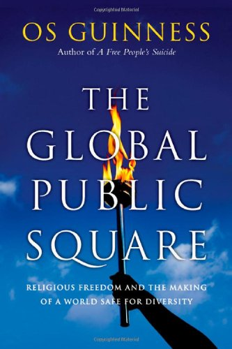 Begleiter Sessel (The Global Public Square: Religious Freedom and the Making of a World Safe for Diversity)