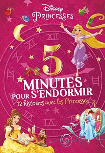 DISNEY PRINCESSES - 5 Minutes pour s'endormir