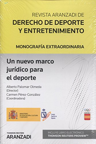Un nuevo marco jurídico para el deporte (Papel + e-book) (Monografía - Revista Jurídica del Deporte)