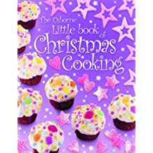 The Usborne Little Book of Christmas Cooking