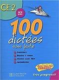 100 dictées sans faute CE2 - 8/9 ans