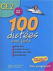 100 dictées sans faute CE2 : 8/9 ans
