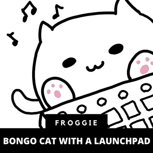 Bongo Cat with a Launchpad
