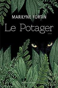 Le potager par Marilyne Fortin