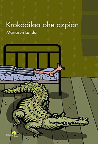 Krokodiloa ohe azpian (Basque Edition) por Mariasun Landa