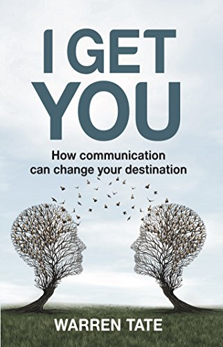 i-get-you-how-communication-can-change-your-destination-english-edition