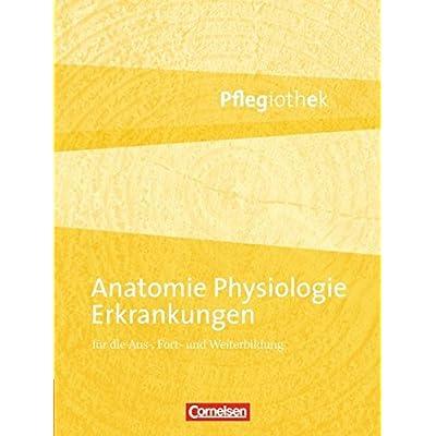 Anatomie, Physiologie, Erkrankungen: Fachbuch PDF Free