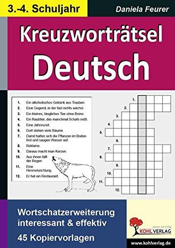 Kreuzworträtsel Deutsch 3.-4. Schuljahr: Wortschatzerweiterung interessant und effektiv