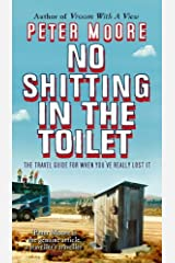 No Shitting In The Toilet Paperback