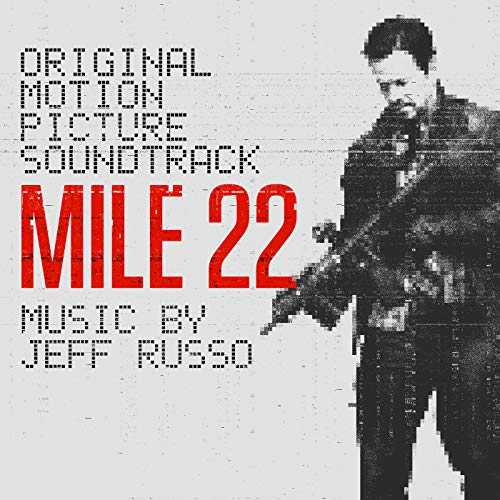 Mile 22 (Original Motion Pictu...