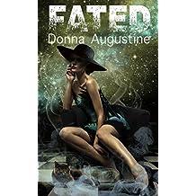 Fated: Karma Series Book 3