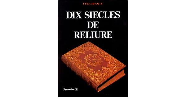Yves Livres Reliure Siècles Devaux Dix De 3K1lJTFc