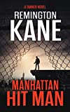 Manhattan Hit Man (A Tanner Novel Book 18)