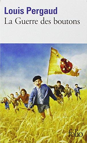 La Guerre DES Boutons (Folio)